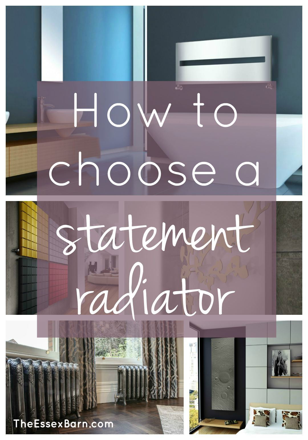 How to choose a statement radiator - TheEssexBarn.com
